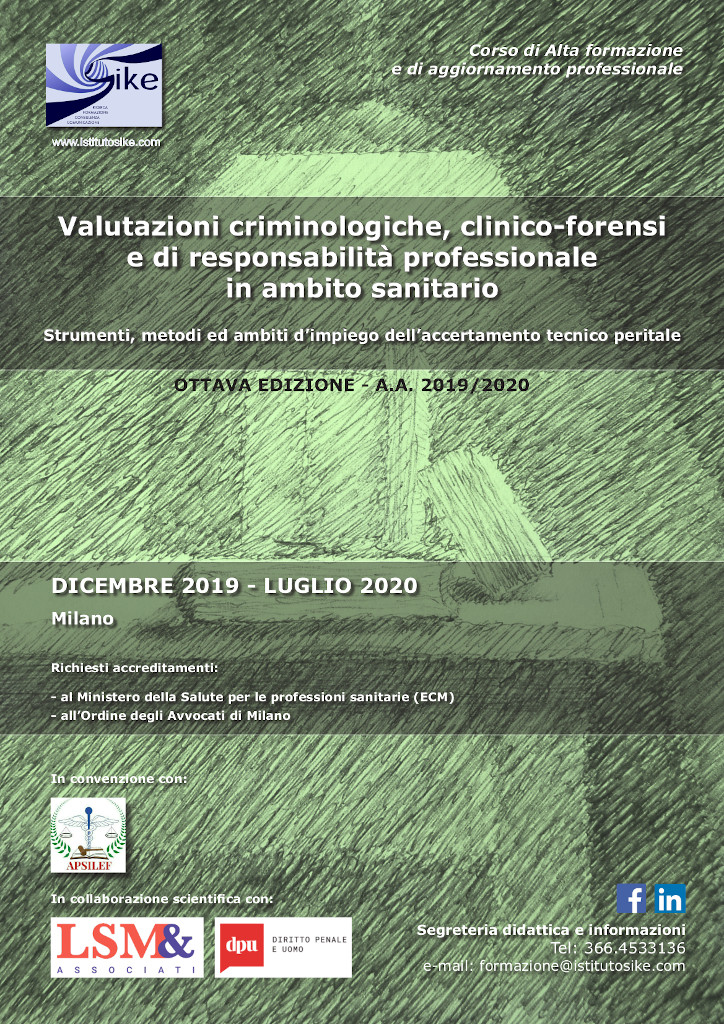Valutazioni criminologiche, clinico-forensi <br> e di responsabilità professionale <br> in ambito sanitario